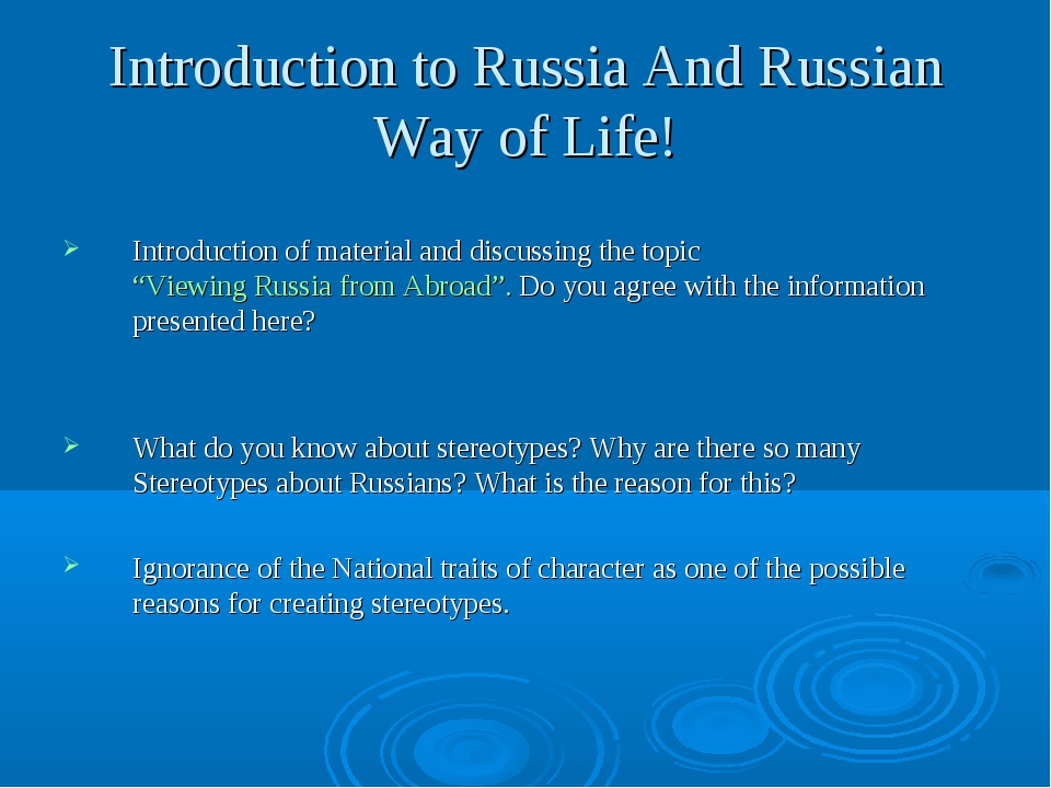 Introduction to Russia And Russian Way of Life! Introduction of material and...