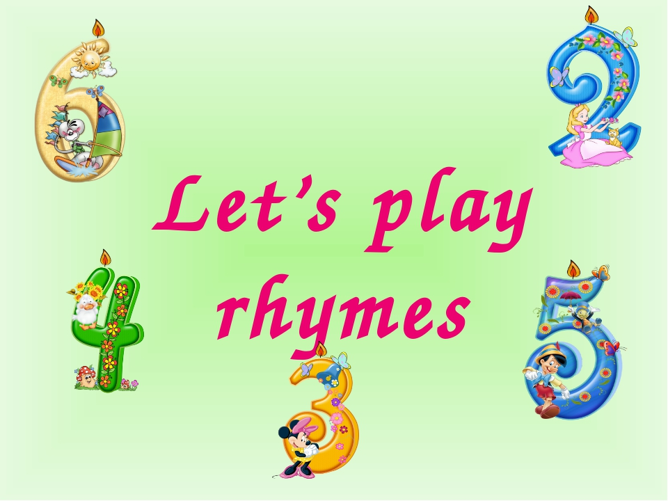 Let's play rhymes