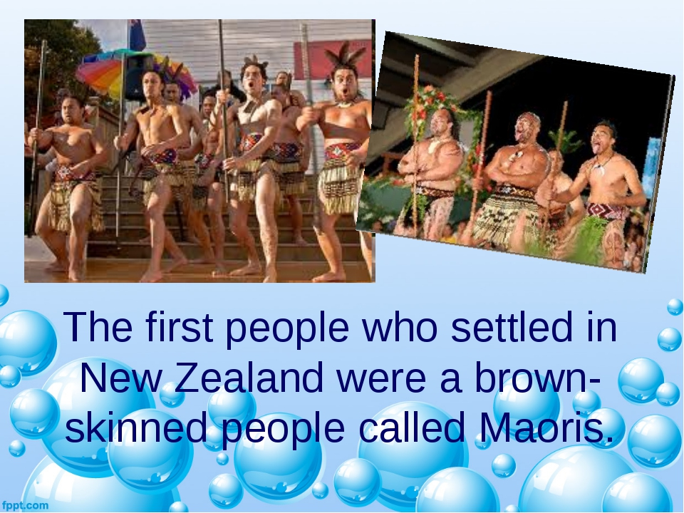 The first people who settled in New Zealand were a brown-skinned people calle...