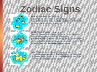 Zodiac Signs LIBRA (September 24 – October 23) Libras typically need balance