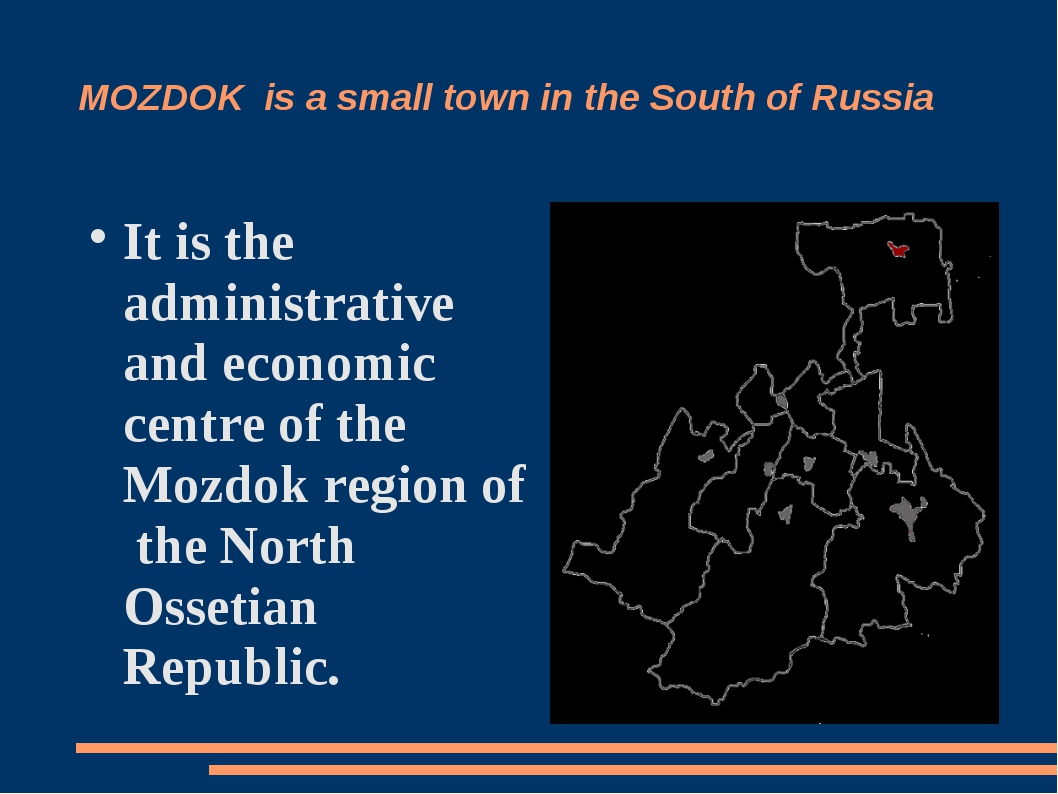 MOZDOK is a small town in the South of Russia It is the administrative and ec...