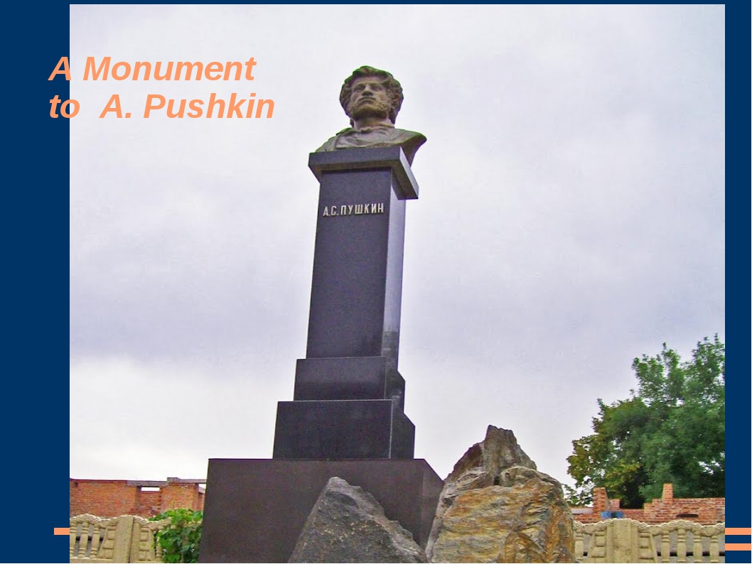 A Monument to A. Pushkin