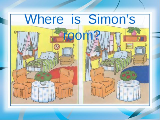Where is Simon's room?