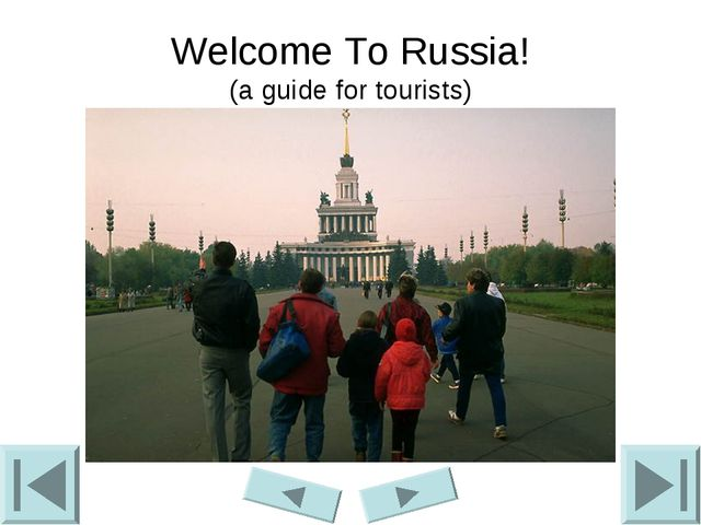 Welcome To Russia! (a guide for tourists)