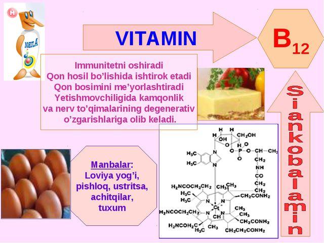 VITAMIN B12 Immunitetni oshiradi Qon hosil bo'lishida ishtirok etadi Qon bosi...