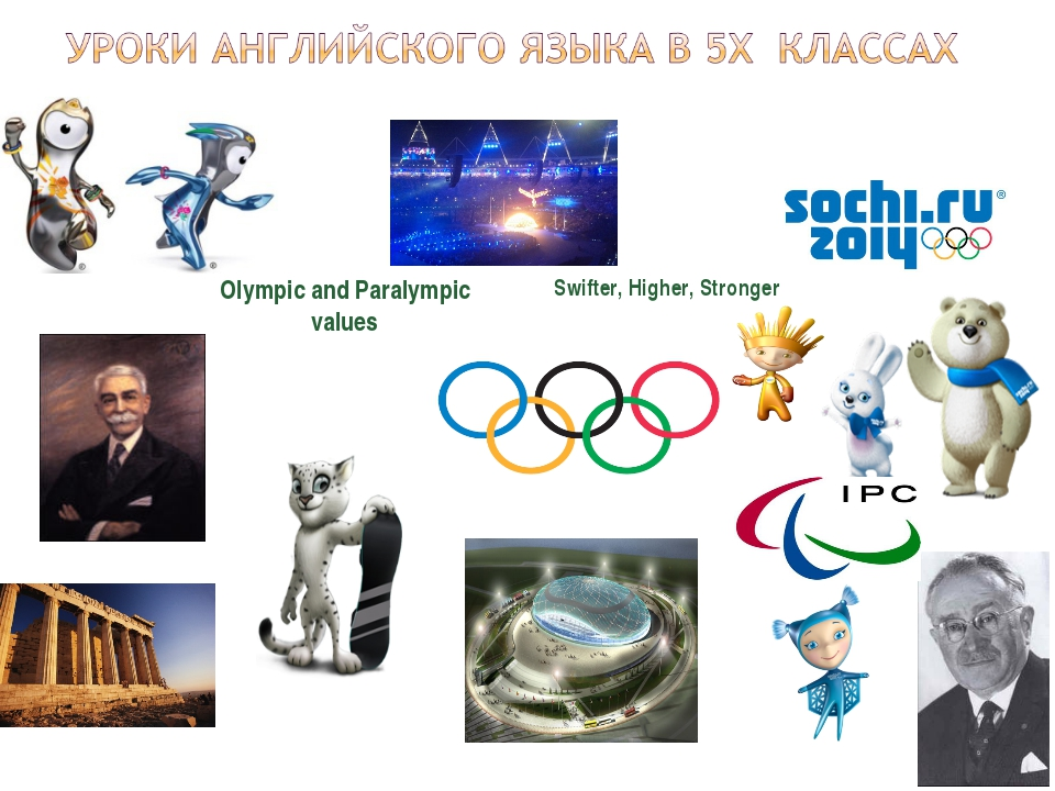 Olympic and Paralympic values Swifter, Higher, Stronger