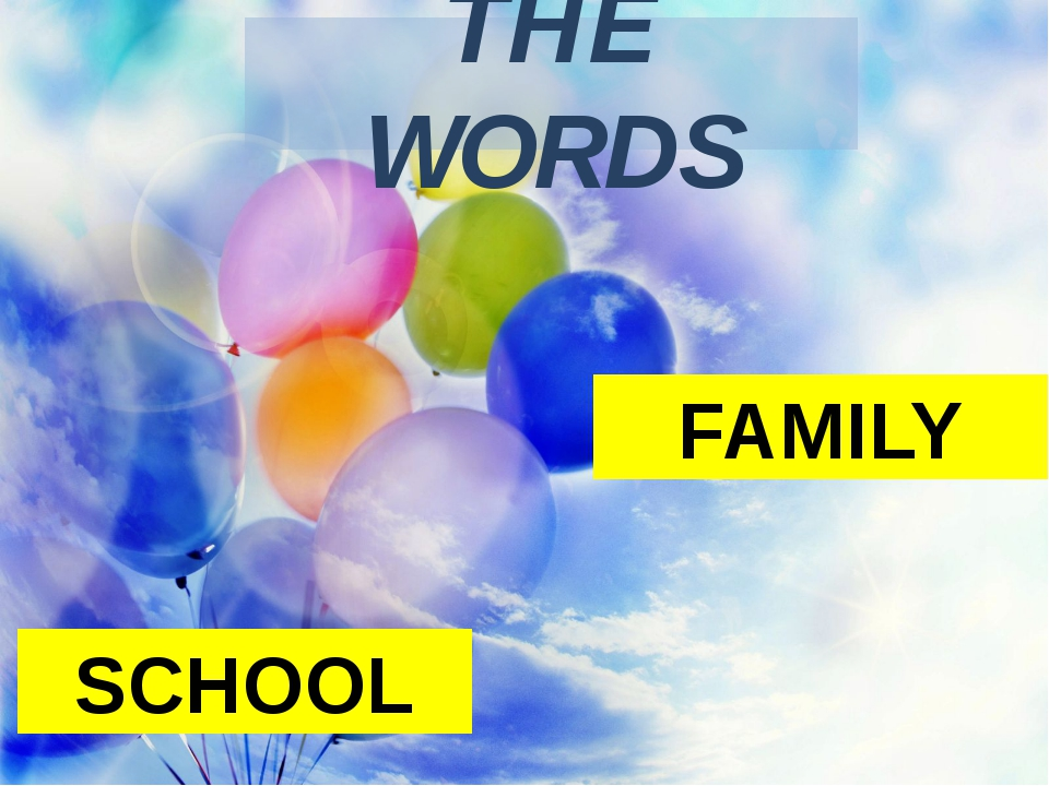 THE WORDS SCHOOL FAMILY
