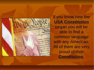 If you know how the USA Constitution began you will be able to find a common