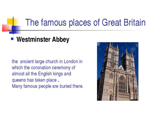 The famous places of Great Britain Westminster Abbey the ancient large church...
