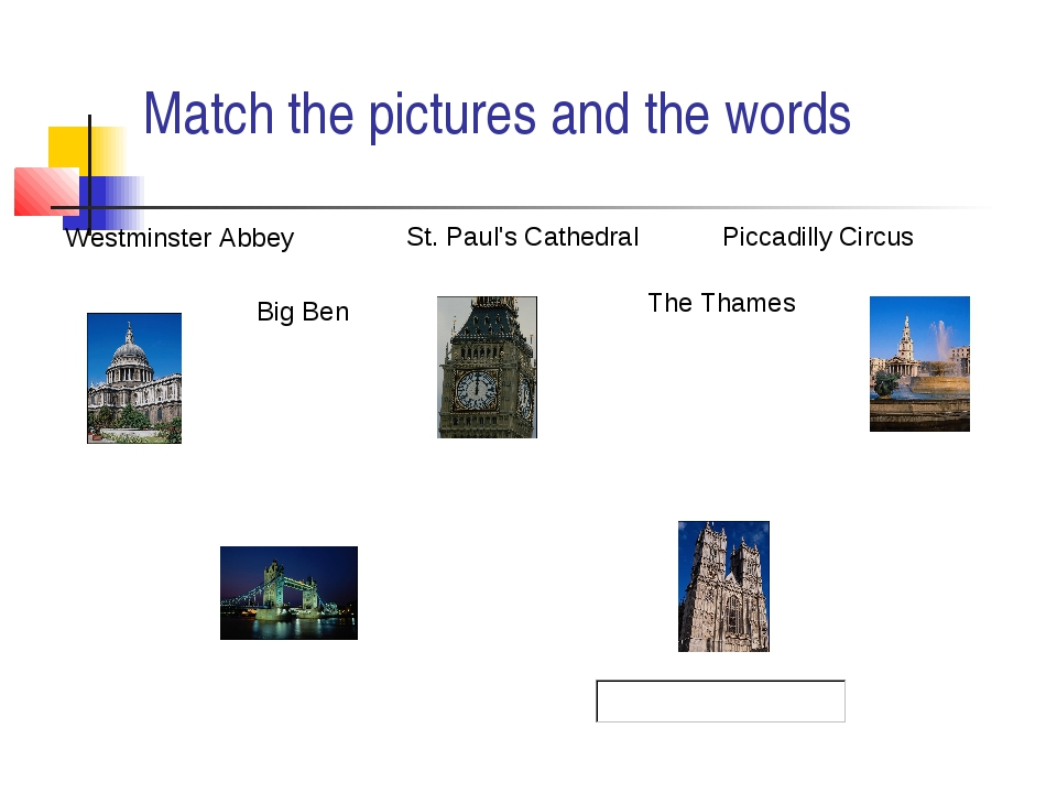 Match the pictures and the words St. Paul's Cathedral Westminster Abbey Picca...