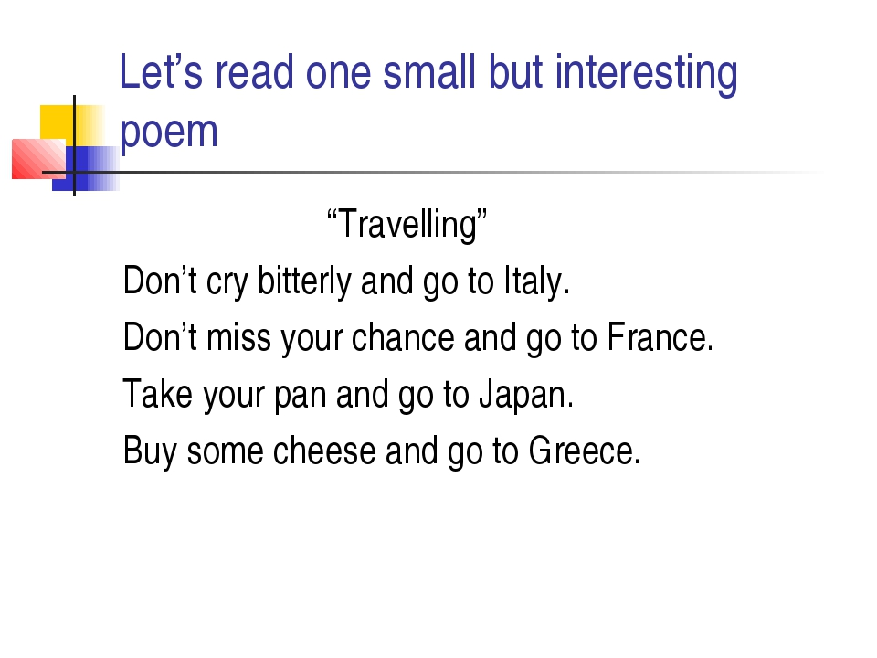 "Let's read one small but interesting poem ""Travelling"" Don't cry bitterly and..."