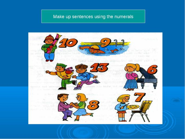 Make up sentences using the numerals