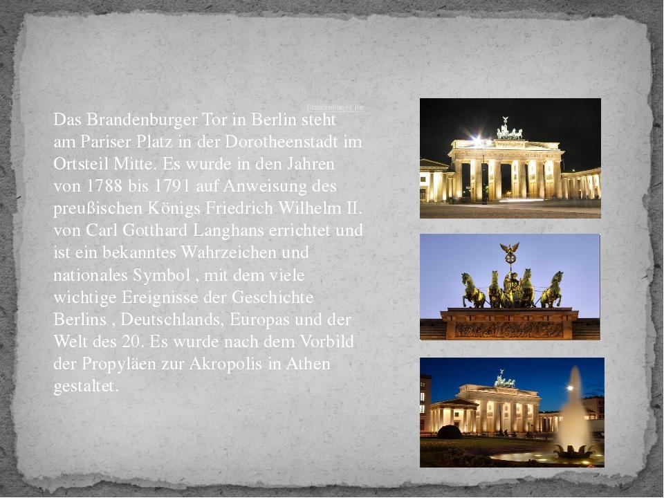 Brandenburger Tor DasBrandenburger TorinBerlinsteht amPariser Platzin...