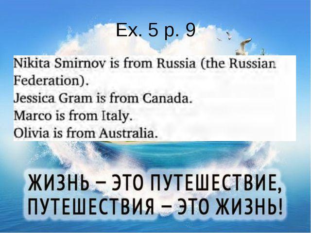 Ex. 5 p. 9