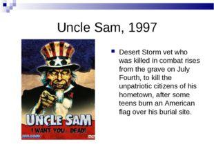 Uncle Sam, 1997 Desert Storm vet who was killed in combat rises from the grav
