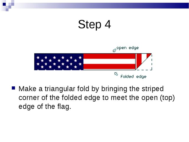 Step 4 Make a triangular fold by bringing the striped corner of the folded ed...