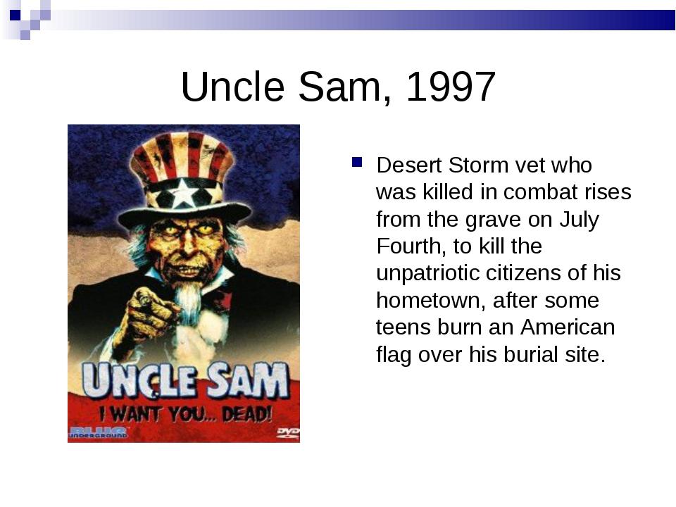 Uncle Sam, 1997 Desert Storm vet who was killed in combat rises from the grav...