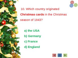10. Which country originated Christmas cards in the Christmas season of 1843