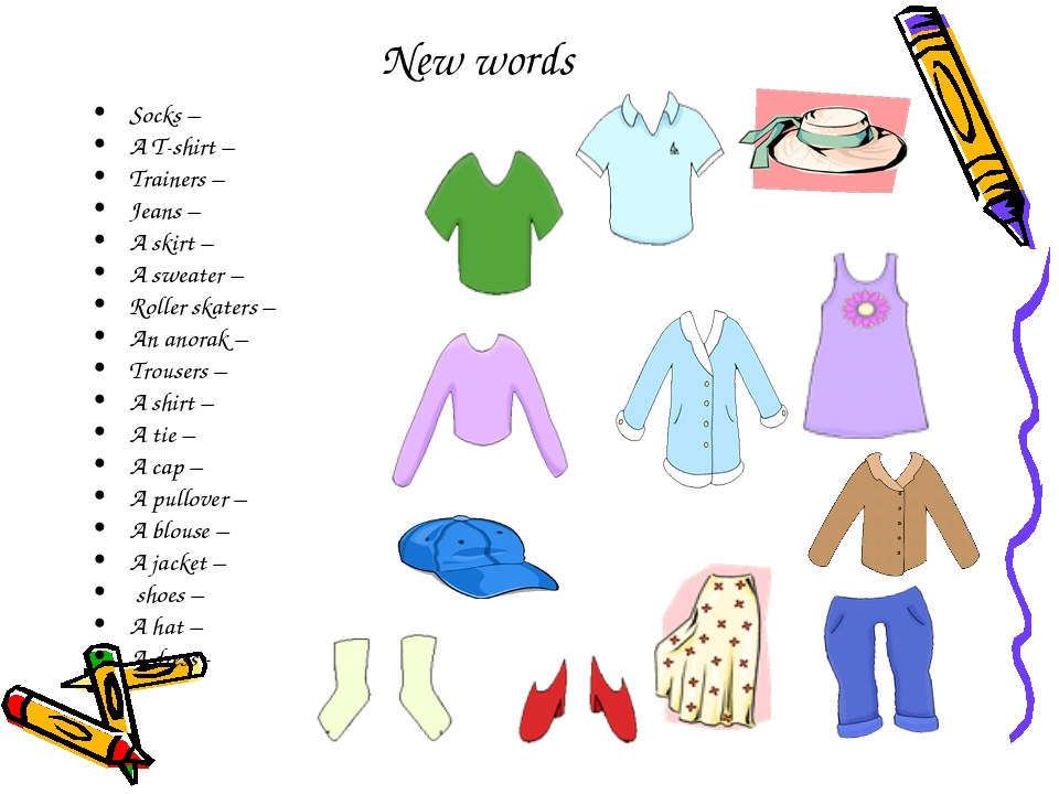 New words Socks – A T-shirt – Trainers – Jeans – A skirt – A sweater –	 Rolle...
