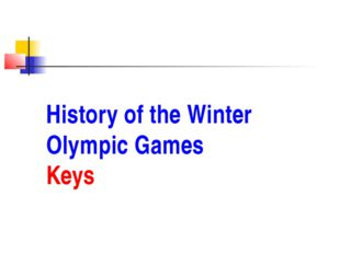 History of the Winter Olympic Games Keys
