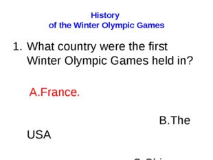 History of the Winter Olympic Games What country were the first Winter Olympi