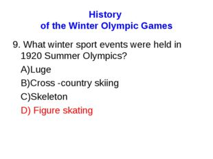History of the Winter Olympic Games 9. What winter sport events were held in
