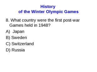History of the Winter Olympic Games 8. What country were the first post-war G