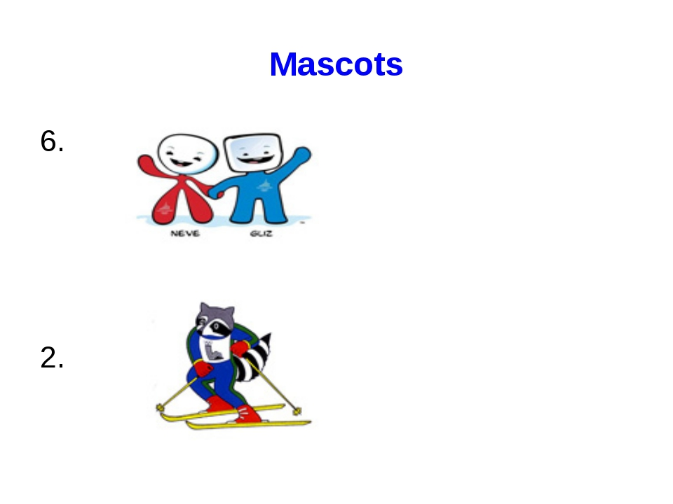 Mascots 6. 2.