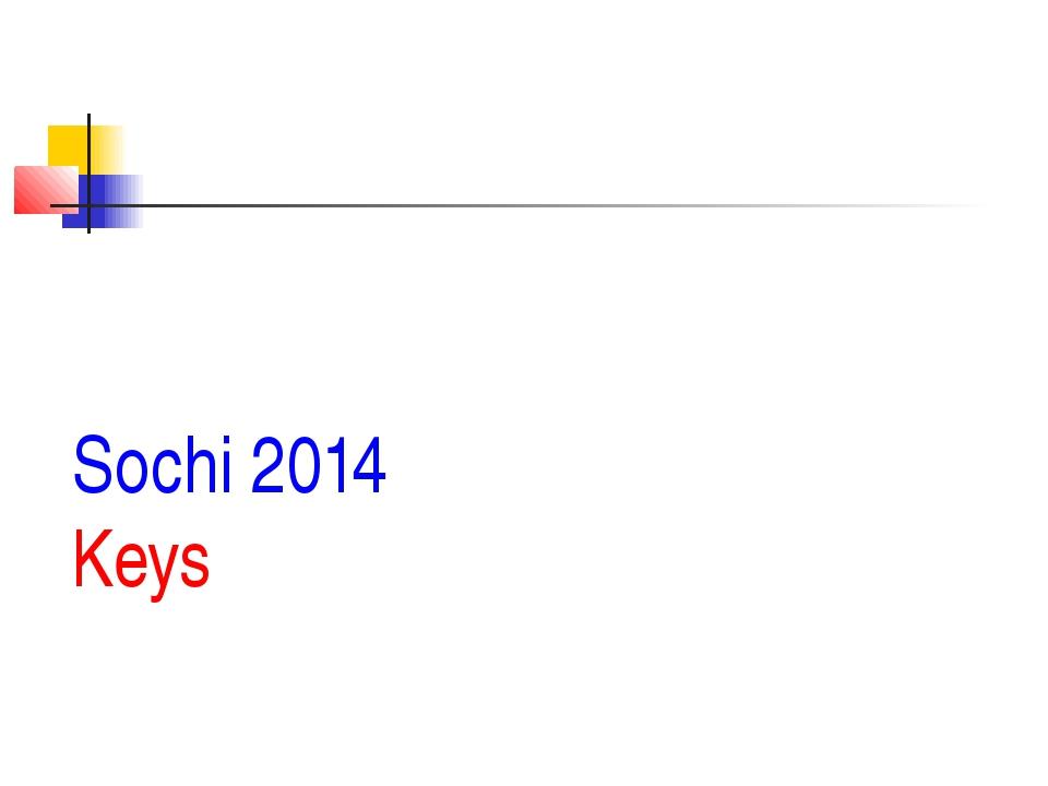 Sochi 2014 Keys