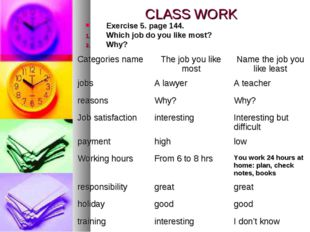 CLASS WORK Exercise 5. page 144. Which job do you like most? Why?