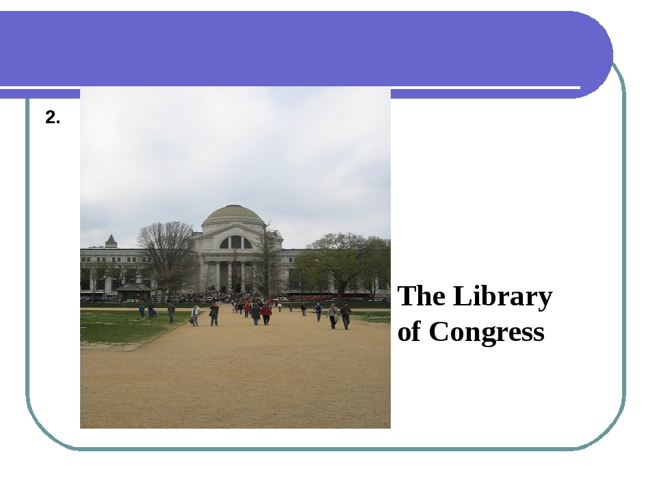 2. The Library of Congress