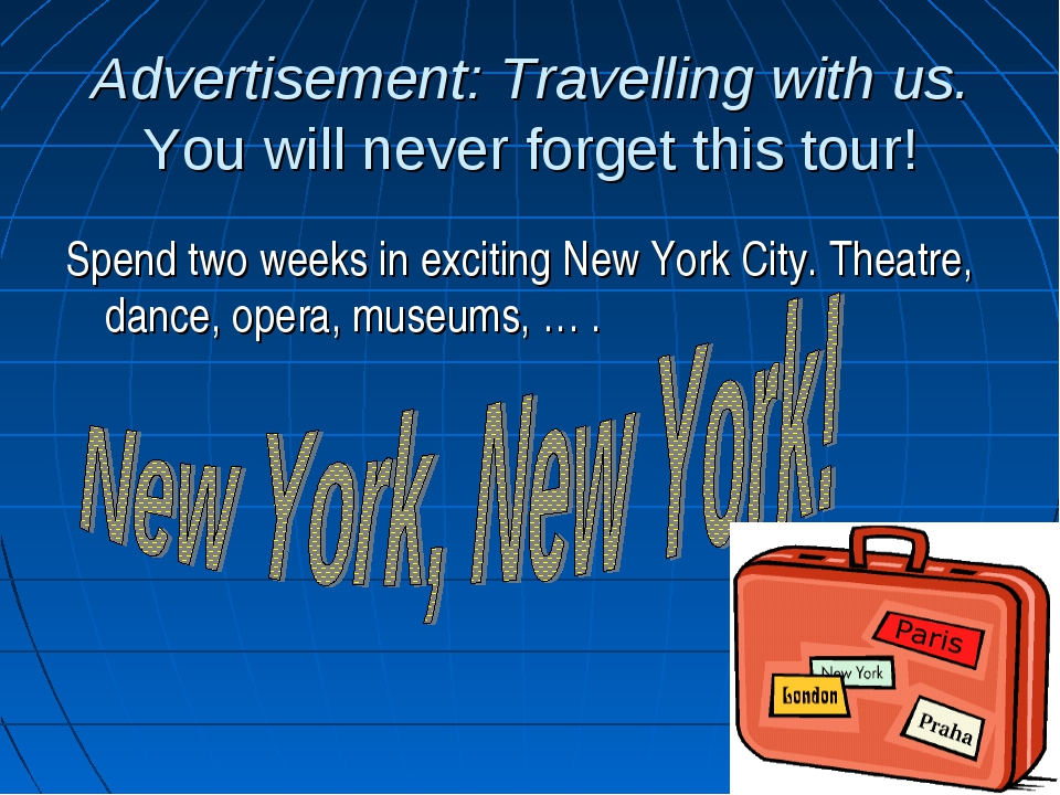 Advertisement: Travelling with us. You will never forget this tour! Spend two...
