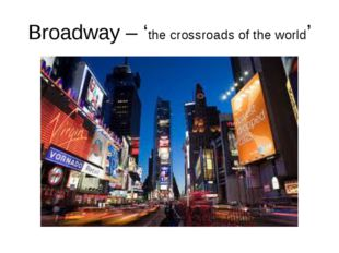 Broadway – 'the crossroads of the world'