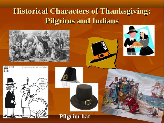 Historical Characters of Thanksgiving: Pilgrims and Indians Pilgrim hat