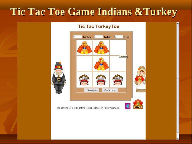 Tic Tac Toe Game Indians &Turkey
