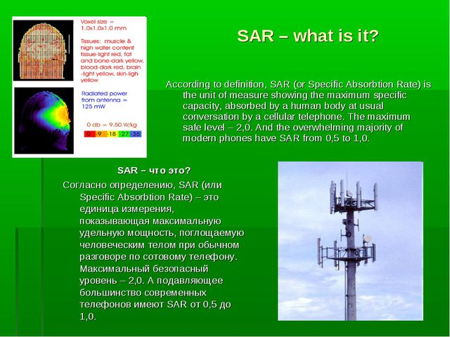 SAR – what is it? According to definition, SAR (or Specific Absorbtion Rate)...