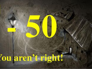 You are right! + 50