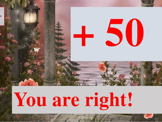 You aren't right! - 50