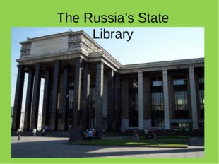 The Russia's State Library