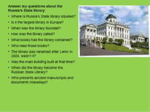 Answer my questions about the Russia's State library: Where is Russia's State