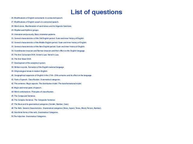 List of questions 26. Modifications of English consonants in connected speech...