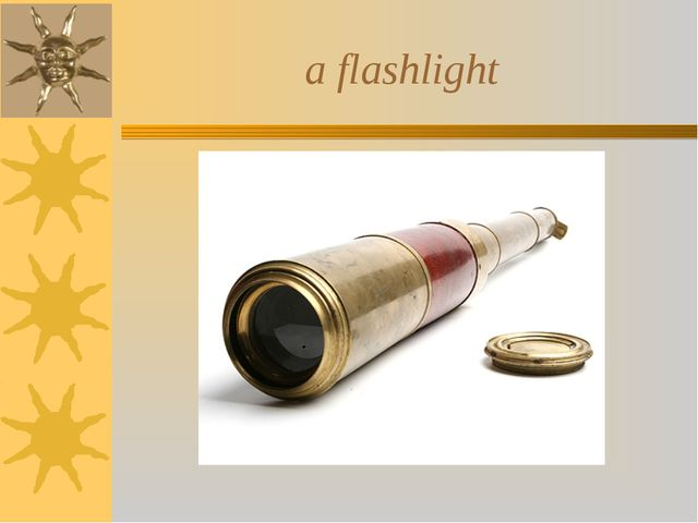 a flashlight