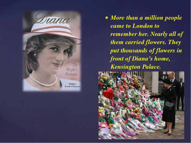 More than a million people came to London to remember her. Nearly all of them...