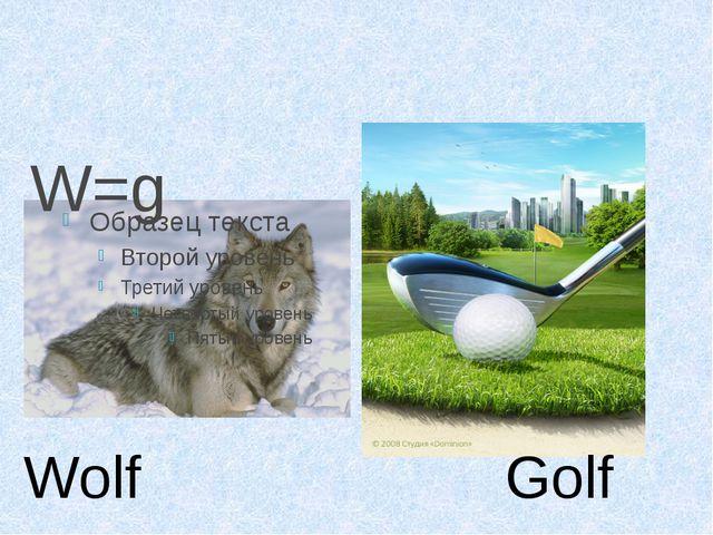 W=g Wolf Golf