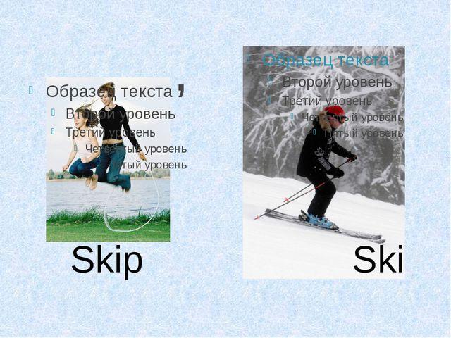 , Skip Ski