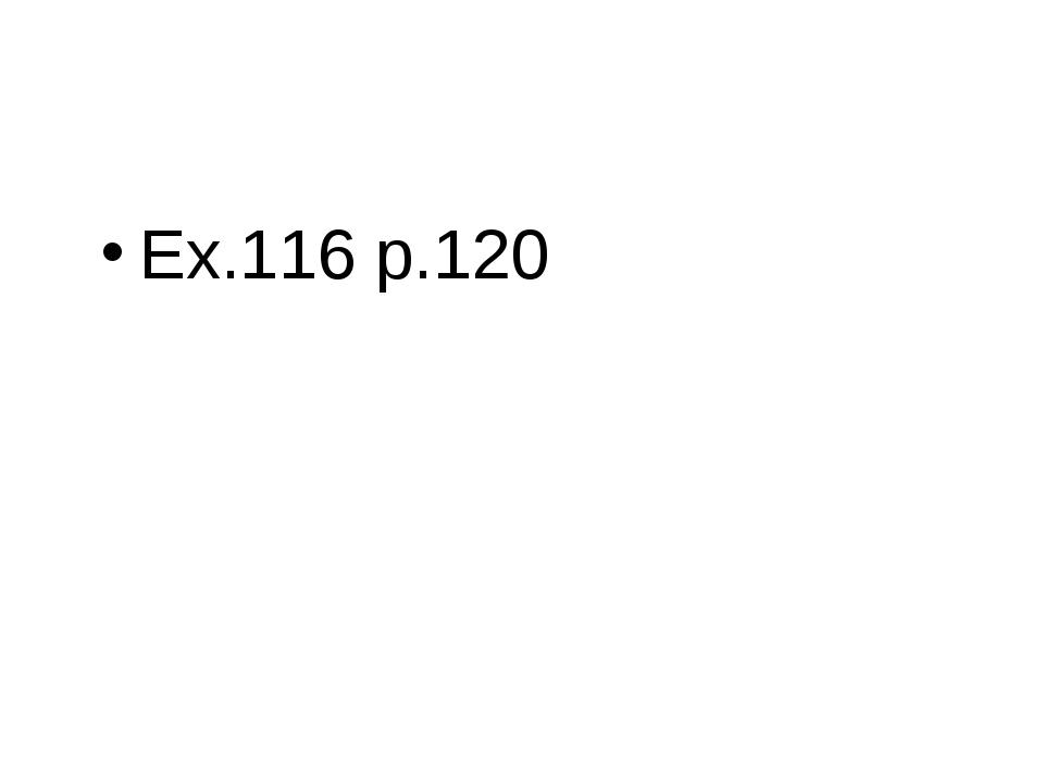 Ex.116 p.120