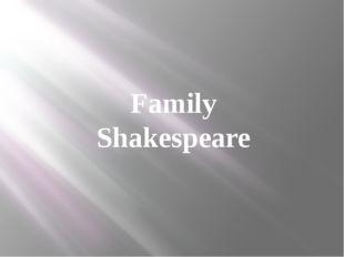 Family Shakespeare