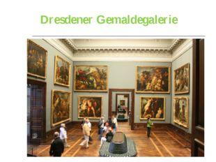 Dresdener Gemaldegalerie
