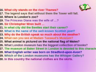 What city stands on the river Thames? The legend says that without them the T
