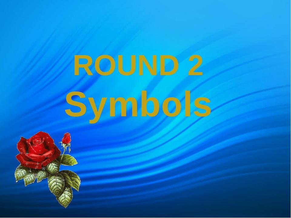 ROUND 2 Symbols